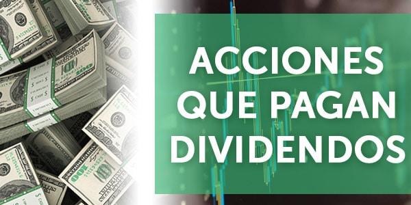 acciones que pagan dividendos invertir