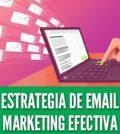 Estrategia de email marketing efectiva