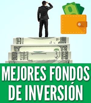 Mejores fondos de inversion