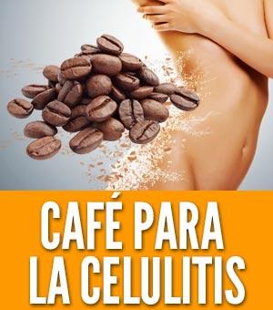 tratamiento de celulitis con cafe