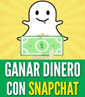 cómo ganar dinero con snapchat