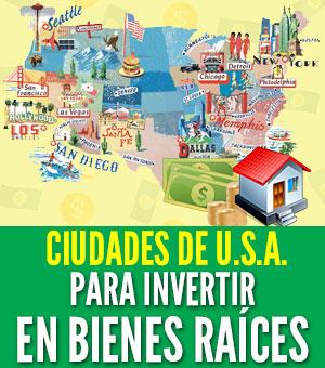 ciudades para invertir en bienes raices en Estados Unidos