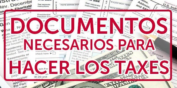 documentos necesarios para hacer los taxes