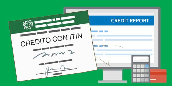 revisar tu credito con un ITIN