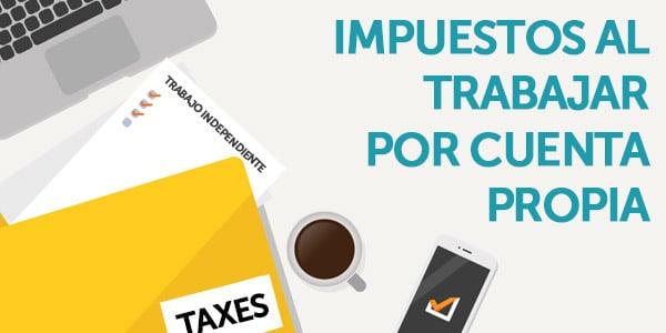 trabajador por cuenta propia impuestos taxes self employed