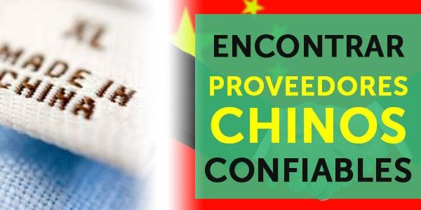 encontrar proveedores chinos confiables