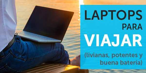 mejores laptops para viajar