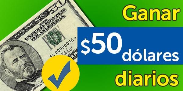 ganar 50 dólares al día