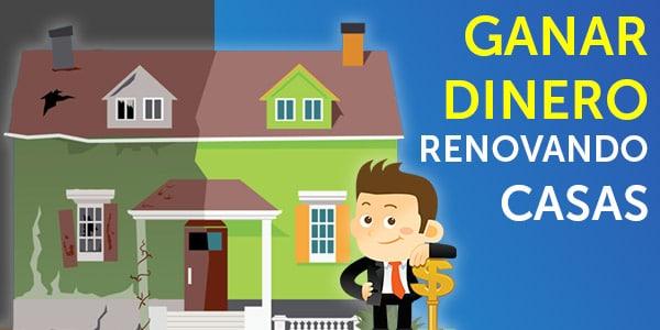 ganar dinero arreglando casas