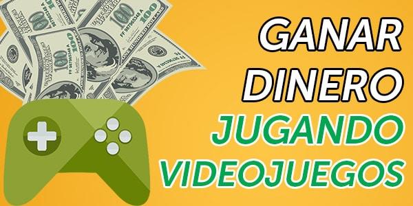 ganar dinero con videojuegos