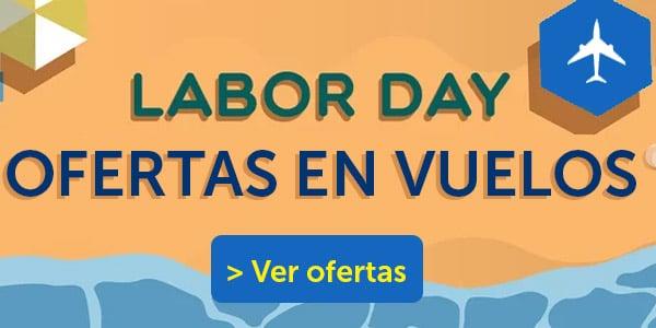 labor day ofertas en vuelos pasajes de avion