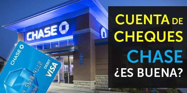cuenta de cheques chase total checking account