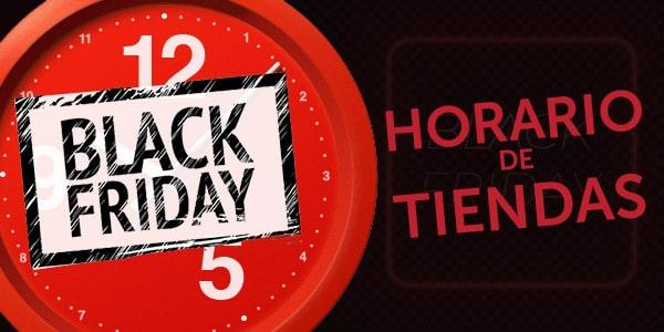 horario de tiendas viernes negro black friday