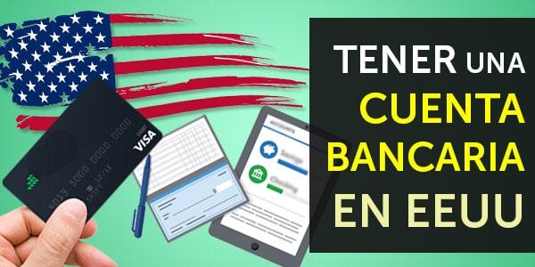 abrir una cuenta de banco en Estados Unidos