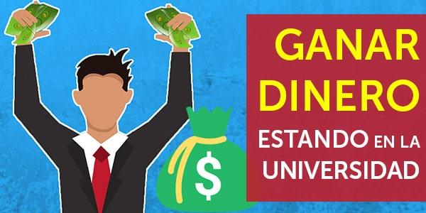 ganar dinero en la universidad