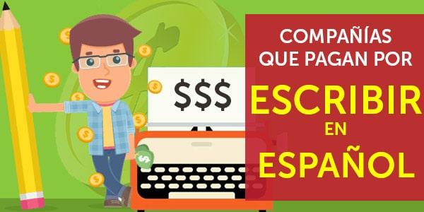 sitios que pagan por escribir en espanol