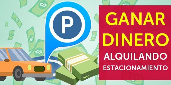 ganar dinero alquilando estacionamiento