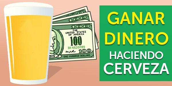 ganar dinero haciendo cerveza cerveceria