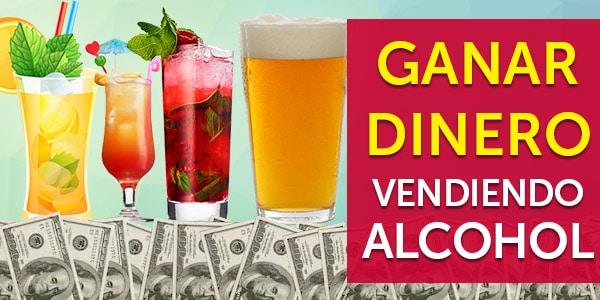 ganar dinero vender alcohol licencia licor