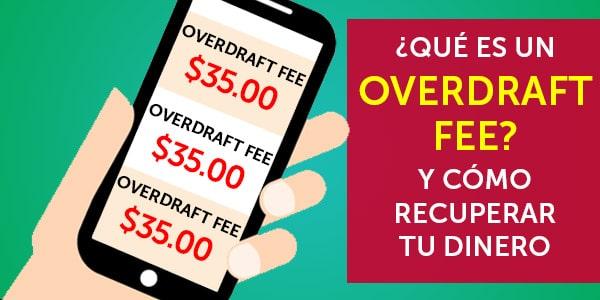 que es overdraft fee cargo por sobregiro