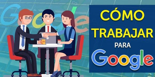 trabajar para google