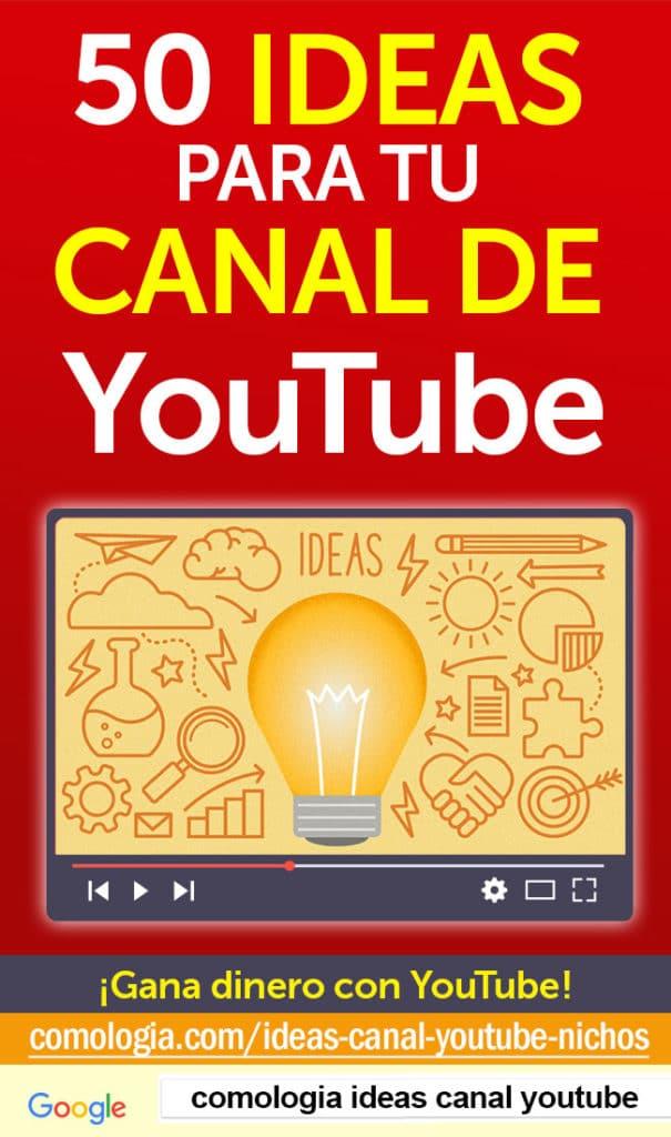 ideas canal youtube nichos ganar dinero