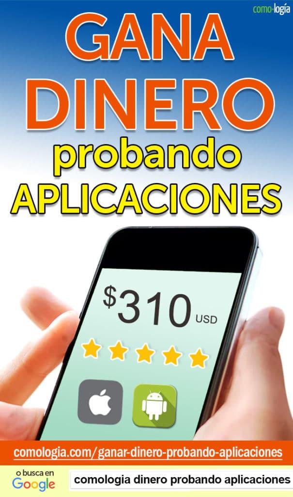 ganar dinero probando aplicaciones