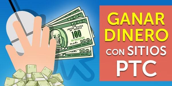 ganar dinero con sitios PTC paid to click