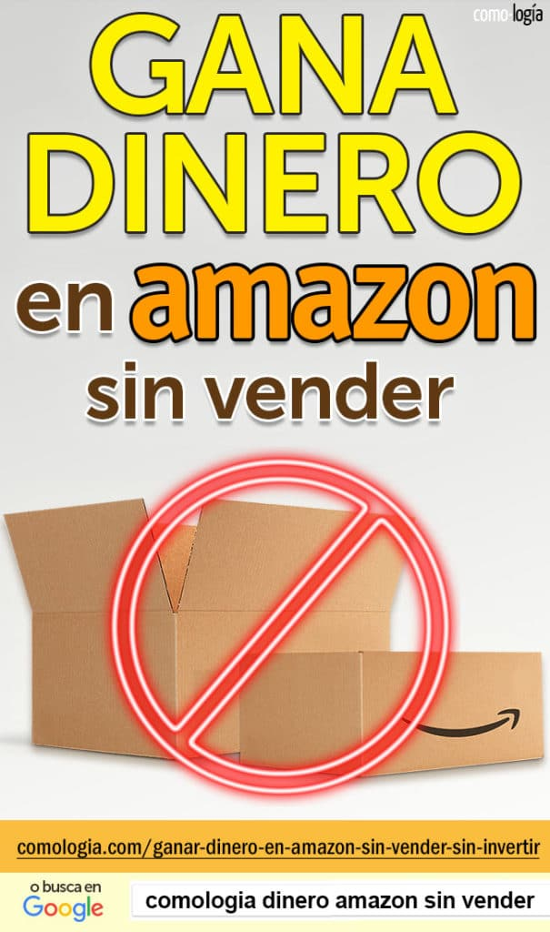 ganar dinero en amazon sin vender sin invertir