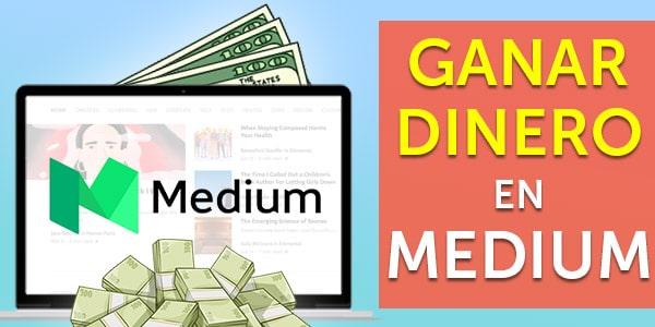 ganar dinero en medium