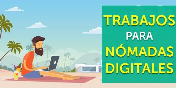 trabajos para nómadas digitales