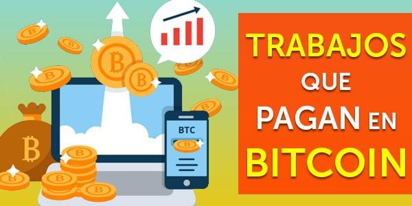 trabajos que pagan en bitcoin