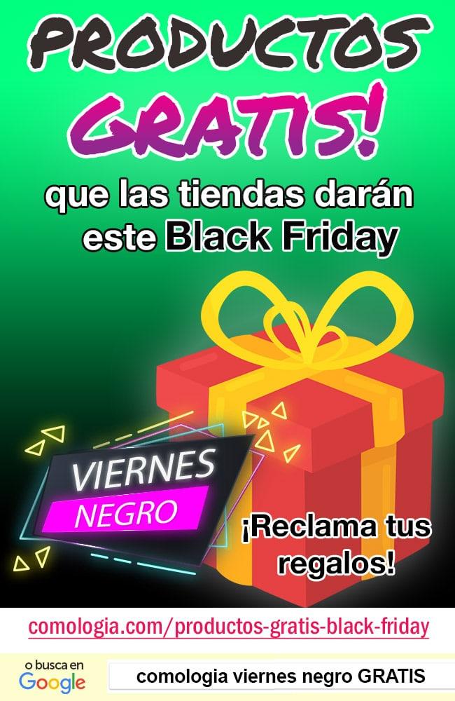 productos gratis black friday viernes negro